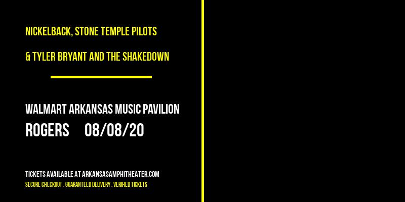 Nickelback, Stone Temple Pilots & Tyler Bryant and The Shakedown at Walmart Arkansas Music Pavilion