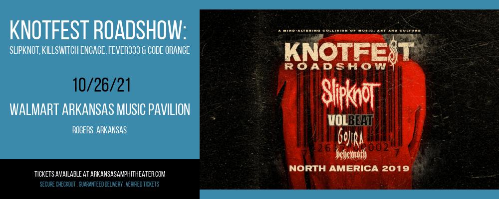 Knotfest Roadshow: Slipknot, Killswitch Engage, Fever333 & Code Orange at Walmart Arkansas Music Pavilion
